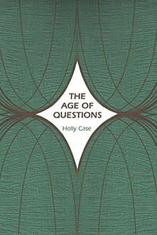 Cover for Holly Case The Age of Questions